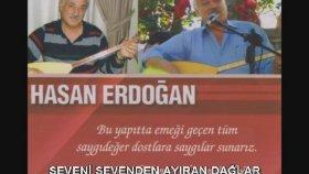 Hasan Erdoğan - SEVENİ SEVENDEN AYIRAN DAĞLAR