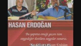 Hasan Erdoğan - ŞU AĞLAYAN