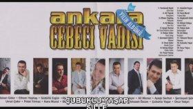 Çubuklu Yaşar - SİLLE