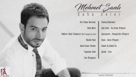 Mehmet Şanlı - Daha Neler
