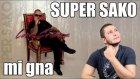 Super Sako Mi Gna Kimdir