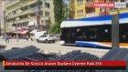 Antalya'da Bir Sürücü Aracını Rayların Üzerine Park Etti