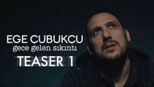 Ege Çubukcu - Bana Ne (Teaser 1)