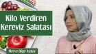 Kilo Verdiren Kereviz Salatası