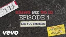 One Direction - Brıng Me To 1d: Kıss You Premıere