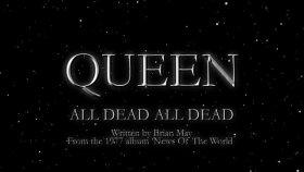 Queen - All Dead, All Dead