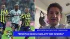 Güntekin Onay'dan Beşiktaş - Fenerbahçe yorumu