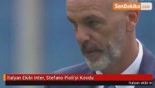 İtalyan Ekibi Inter, Stefano Pioli'yi Kovdu