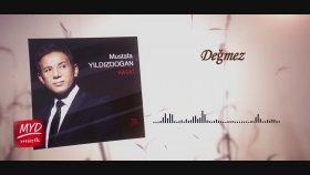 Mustafa Yıldızdoğan - Değmez