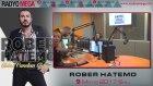 Radyo Mega 09 Mayıs 2017 Rober Hatemo Yayını!