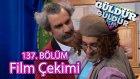 BKM Güldür Güldür Show 137. Bölüm, Film Çekimi