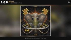 B.o.B ft. CeeLo Green & Usher - Big Kids
