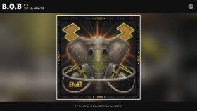 B.o.B ft. Lil Wayne - E.T.