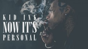 Kid ink - Now It's Personal