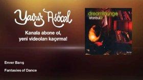 Enver Barış - Fantasies Of Dance