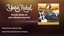 Hakan Kumru, Necip Yılgın - Çekin Halay Dizilsin - Sivas Halayı