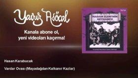 Hasan Karabucak - Vardar Ovası - Mayadağdan Kalkanır Kazlar