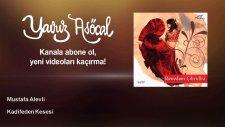Mustafa Alevli - Kadifeden Kesesi
