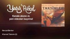 Nevzat Berker - Klarnet Taksim - 2