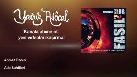 Ahmet Ozden - Ada Sahilleri
