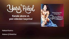 Hakan Kumru - Adana Çiftetellisi