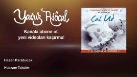 Hasan Karabucak - Hüzzam Taksim