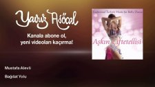 Mustafa Alevli - Bağdat Yolu