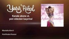 Mustafa Alevli - Kedifeden Kesesi