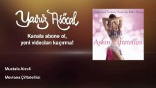 Mustafa Alevli - Mevlana Çiftetellisi