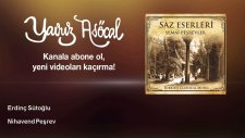 Erdinç Sütoğlu - Nihavend Peşrev