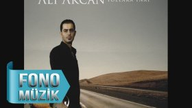 Ali Akcan - Bana Yücelerden