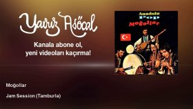 Moğollar - Jam Session - Tamburla