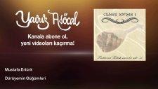 Mustafa Ertürk - Dürüyemin Güğümleri
