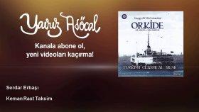 Serdar Erbaşı - Keman Rast Taksim