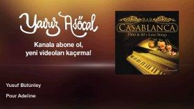 Yusuf Bütünley - Pour Adeline
