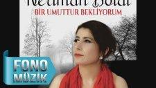 Neriman Bolat Ft. Ali Sultan - Ey Şahin Bakışlım