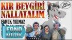 Faruk Yılmaz Ft. Arif Şentürk - Rüstem Avcı - Kır Beygiri