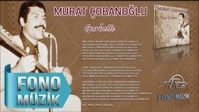Murat Çobanoğlu - Gurbette