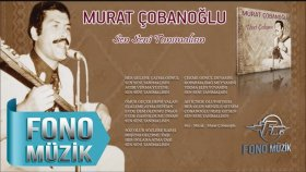Murat Çobanoğlu - Sen Seni Tanımalısın