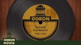 Safiye Ayla - Karşıda Kardaneler