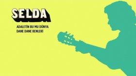 Selda - Adaletin Bu Mu Dünya / Dane Dane Benleri (45'lik)