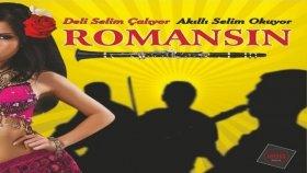Akıllı Selim - Ağır Roman - Romansın