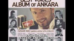 Eyüp Öztekin - Başkent Ankara Benim