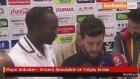 Maçın Ardından - Vincent Aboubakar ve Tolgay Arslan