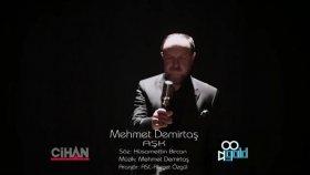 Mehmet Demirtaş - AŞK