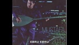 Mustafa Taş - EBRU EBRU