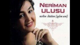 Neriman Ulusu - EY CAN ERENLER