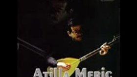 Atilla Meriç - Gördün Ya Gözlerin (Official Video)
