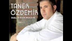 Taner Özdemir - TANIMIYORUM