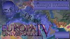 Destansı Bir Savaş / Europa Universalis Iv : Türkçe Fransa - Bölüm 1